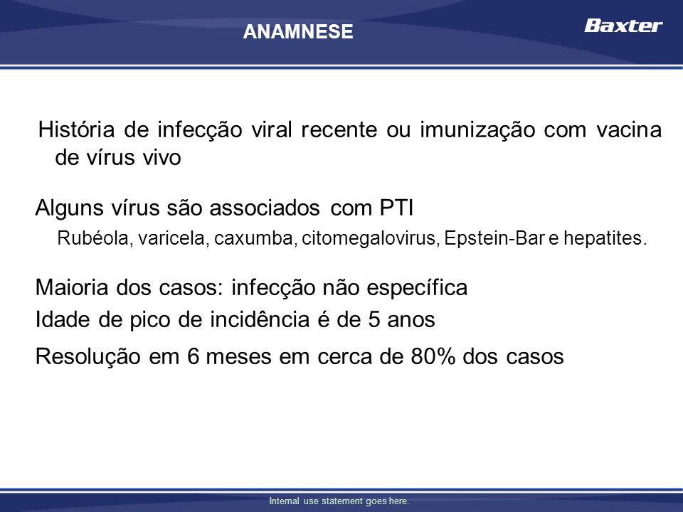 Alguns vírus são associados com PTI