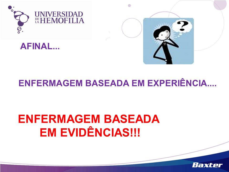 ENFERMAGEM BASEADA EM EVIDÊNCIAS!!!