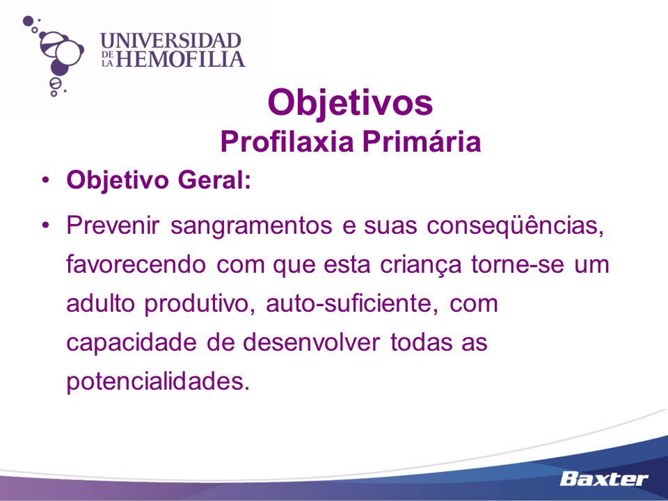 Objetivos Profilaxia Primária