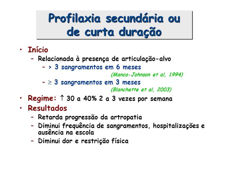 Profilaxia secundária ou de curta duração