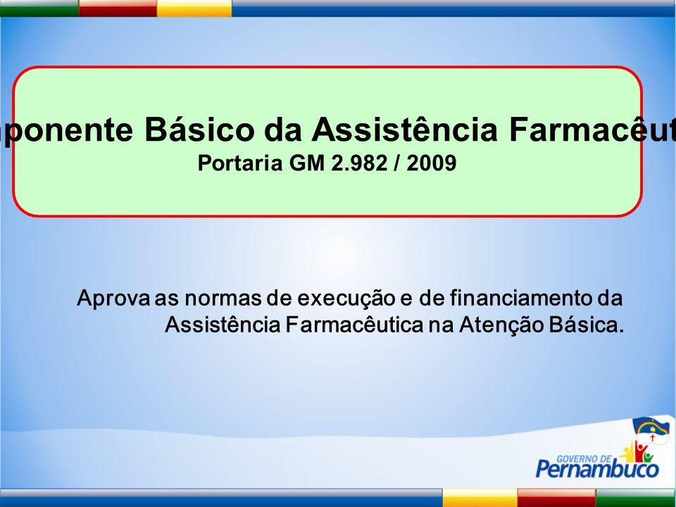 Componente Básico da Assistência Farmacêutica