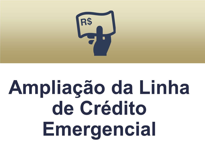 Ampliação da Linha de Crédito Emergencial