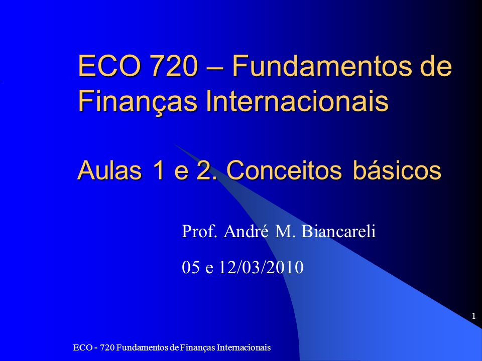 Prof. André M. Biancareli 05 e 12/03/2010