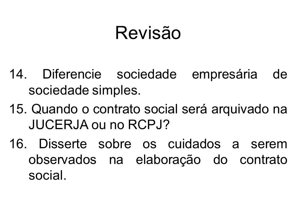 Revisão 14. Diferencie sociedade empresária de sociedade simples.