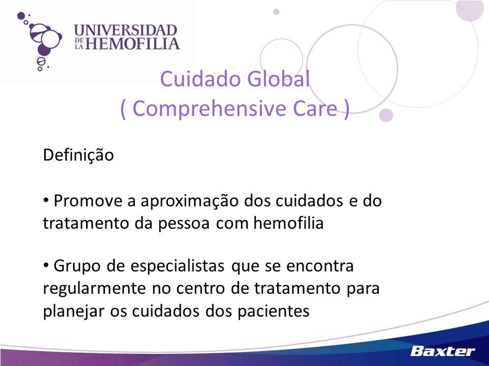 Cuidado Global ( Comprehensive Care ) Definição