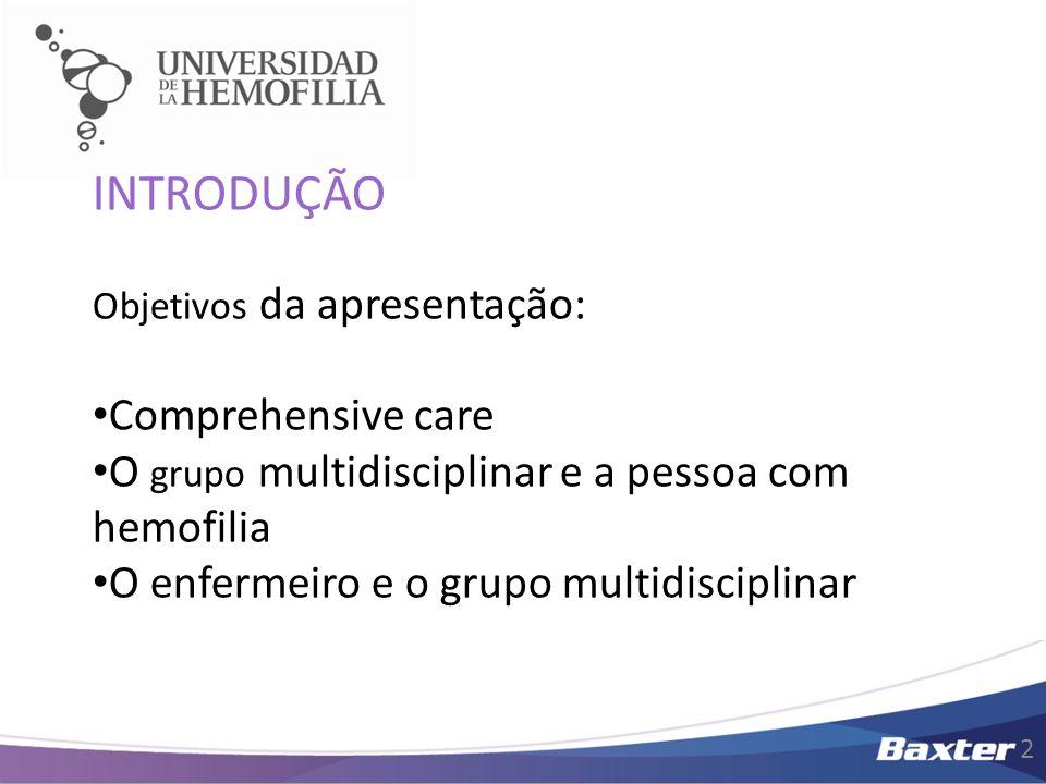 INTRODUÇÃO Comprehensive care