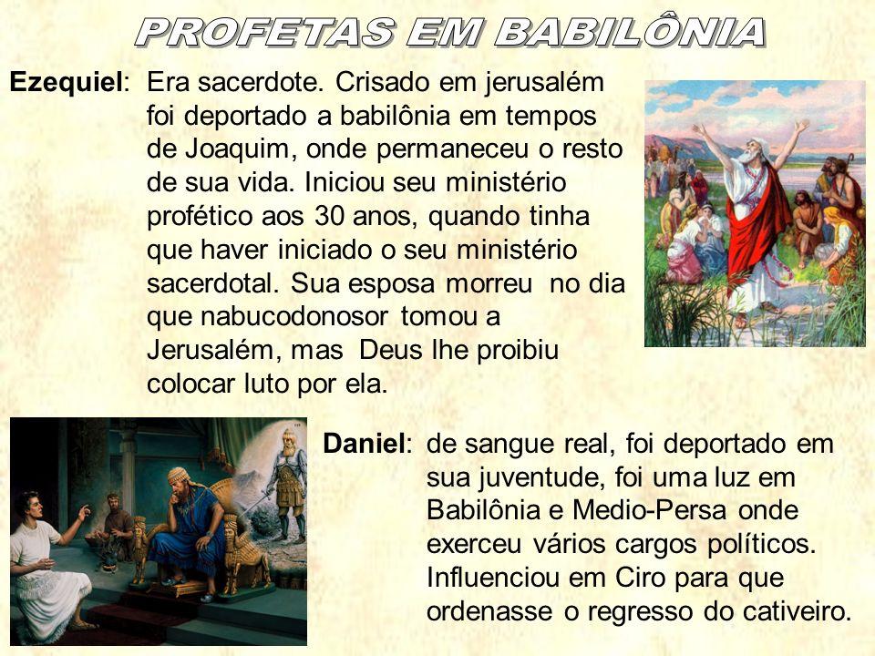 PROFETAS EM BABILÔNIA