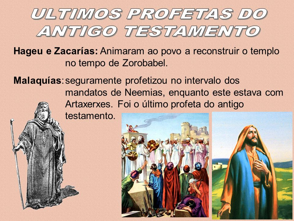 ULTIMOS PROFETAS DO ANTIGO TESTAMENTO