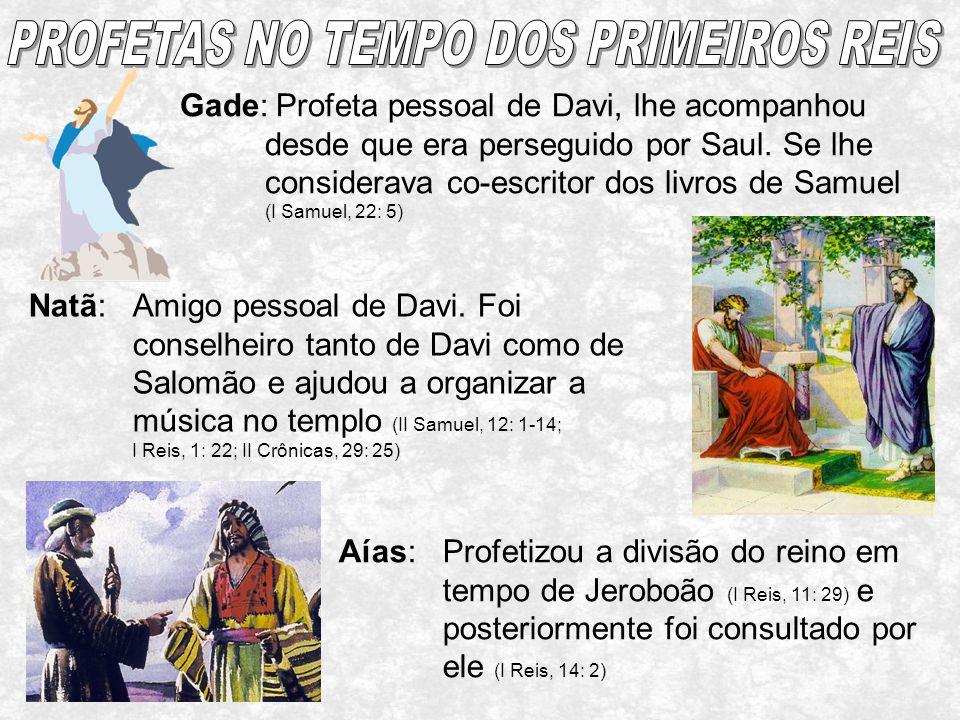 PROFETAS NO TEMPO DOS PRIMEIROS REIS
