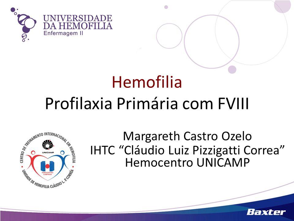 Hemofilia Profilaxia Primária com FVIII