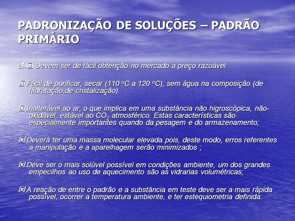 PADRONIZAÇÃO DE SOLUÇÕES – PADRÃO PRIMÁRIO