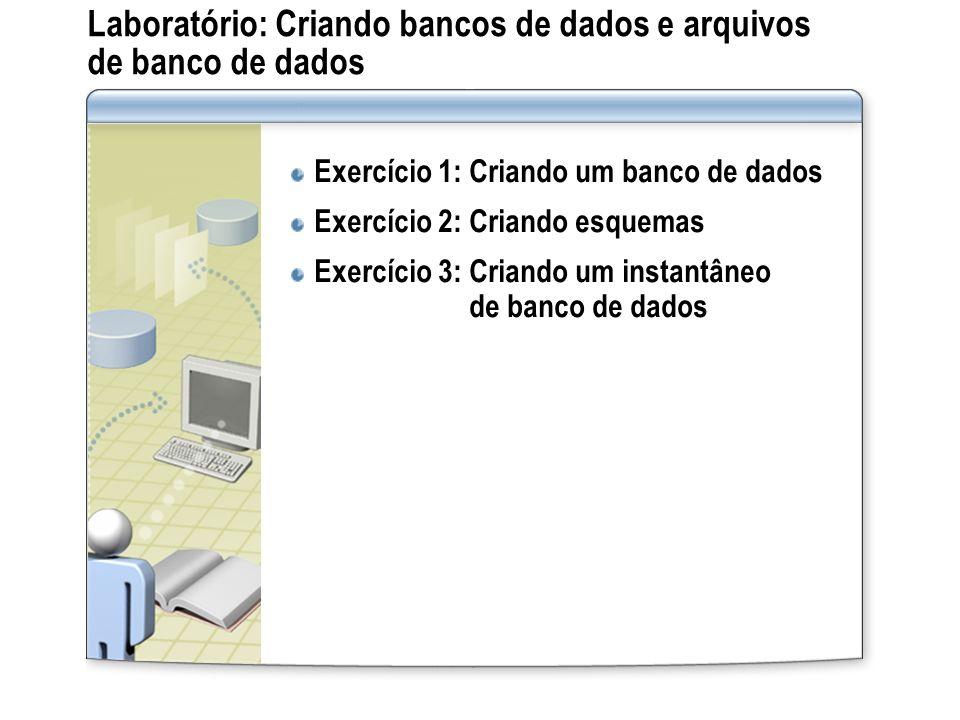 Laboratório: Criando bancos de dados e arquivos de banco de dados