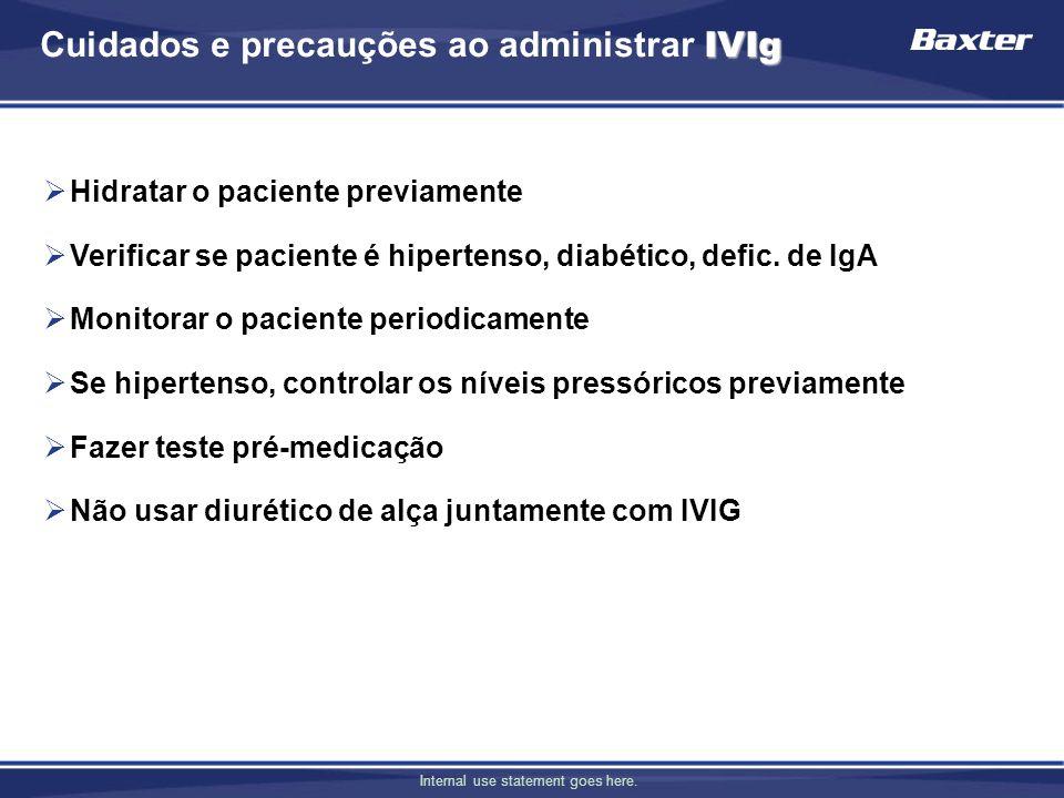 Cuidados e precauções ao administrar IVIg