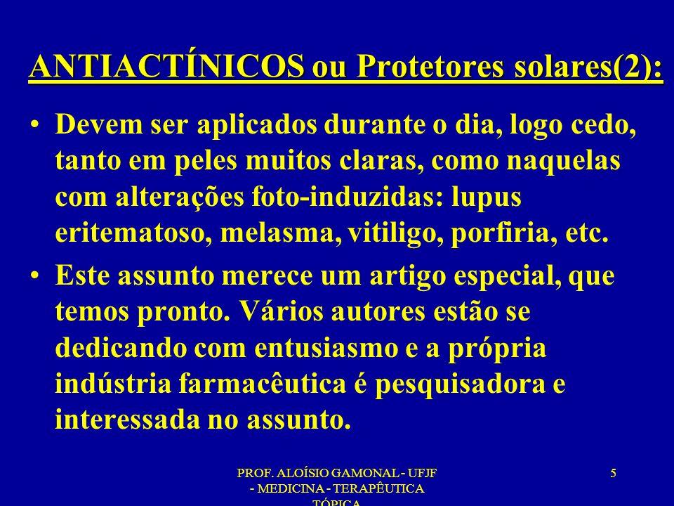 ANTIACTÍNICOS ou Protetores solares(2):