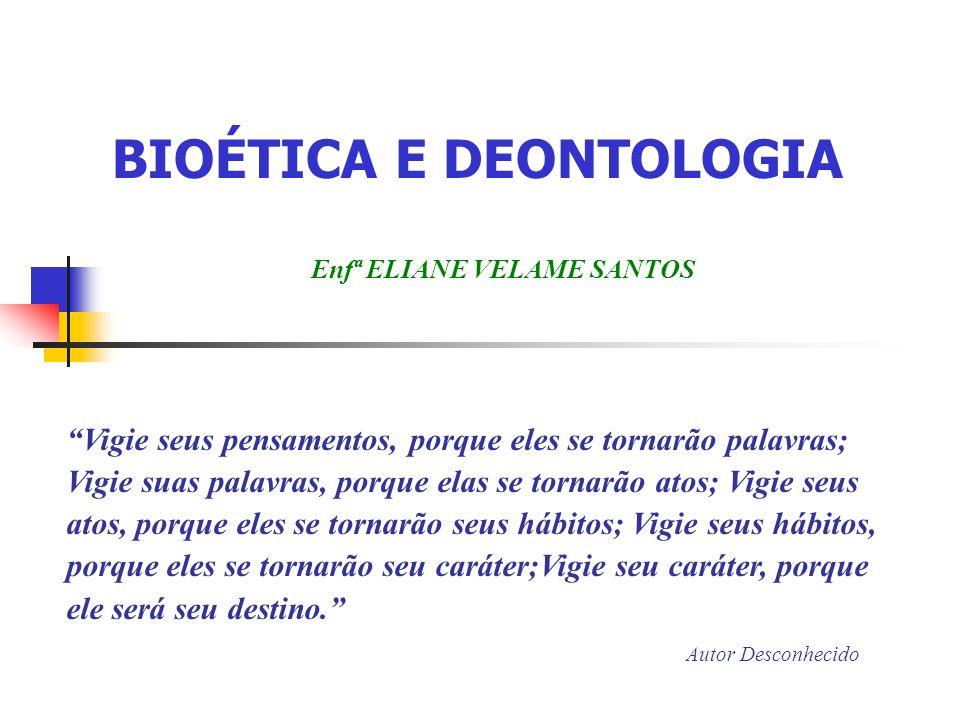 BIOÉTICA E DEONTOLOGIA