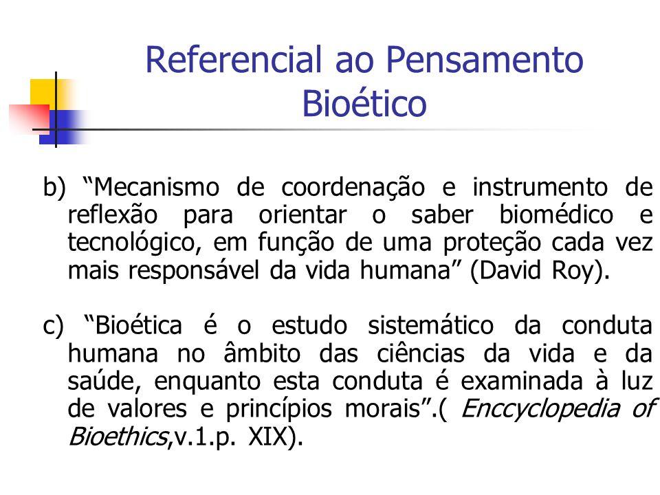 Referencial ao Pensamento Bioético