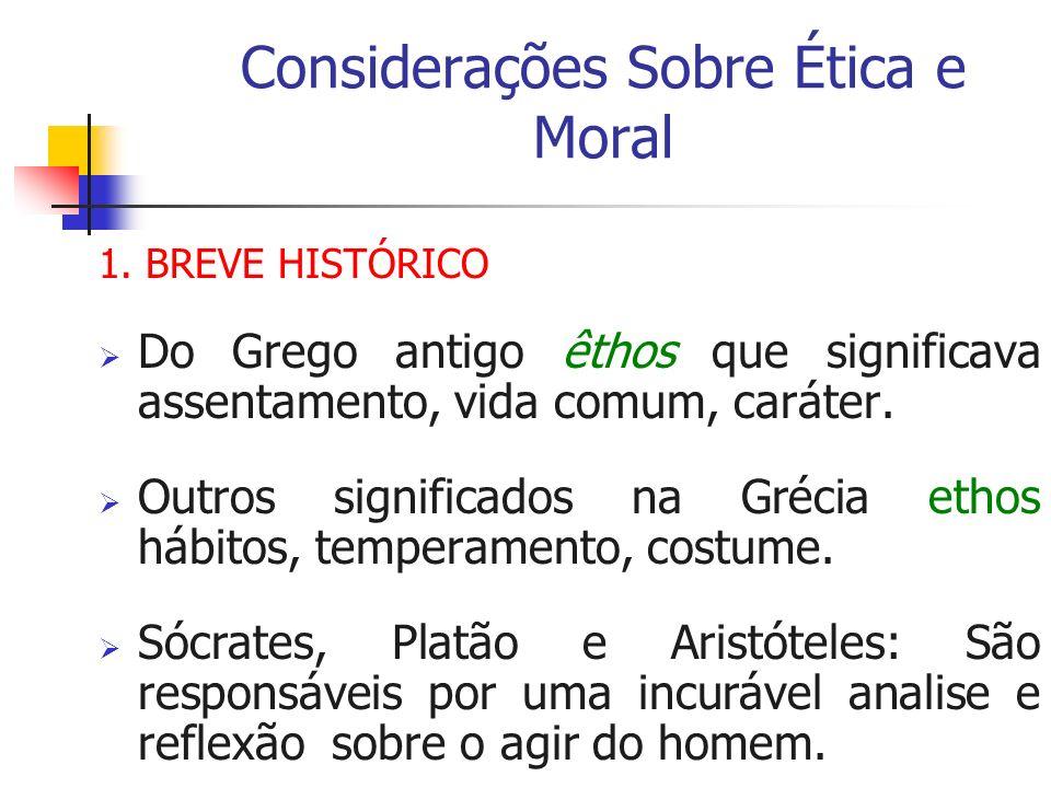 Considerações Sobre Ética e Moral