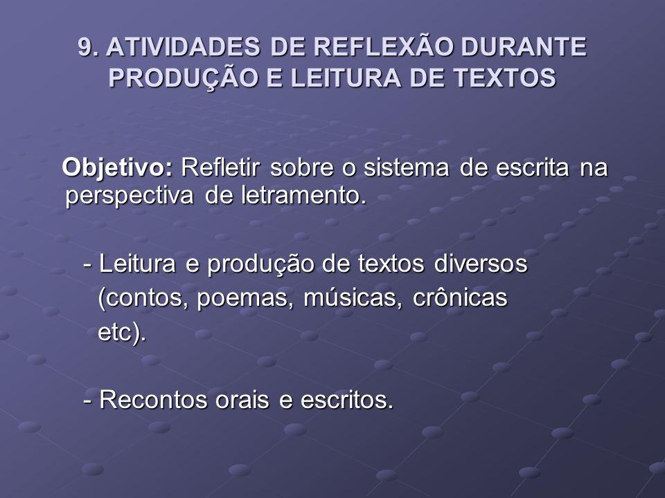 9. ATIVIDADES DE REFLEXÃO DURANTE PRODUÇÃO E LEITURA DE TEXTOS