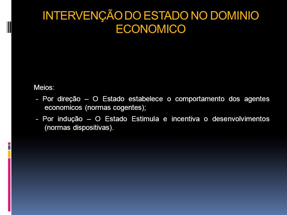 INTERVENÇÃO DO ESTADO NO DOMINIO ECONOMICO