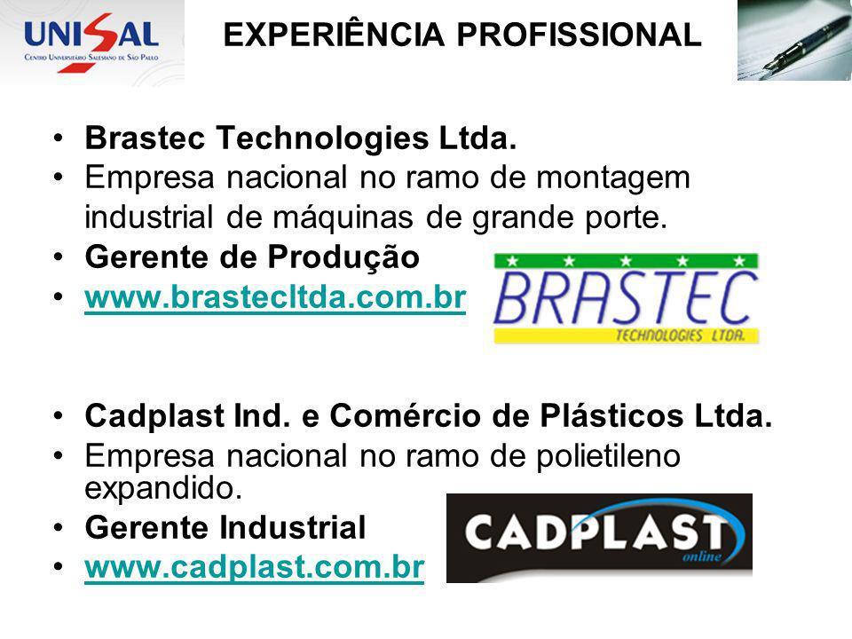 Brastec Technologies Ltda. Empresa nacional no ramo de montagem