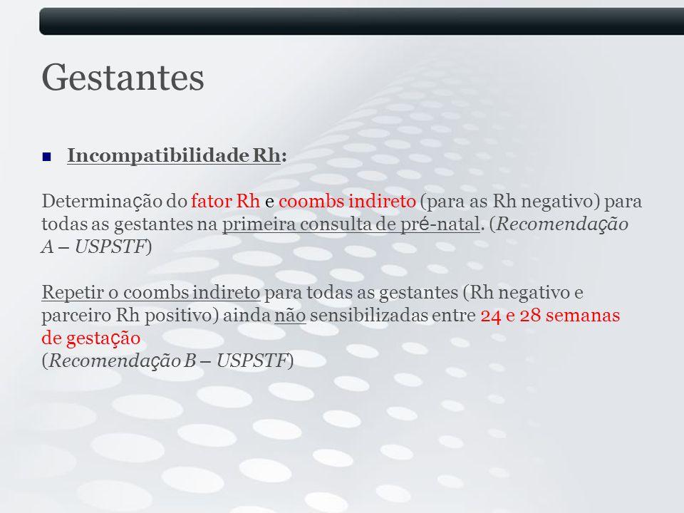 Gestantes Incompatibilidade Rh: