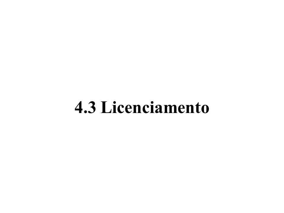 4.3 Licenciamento