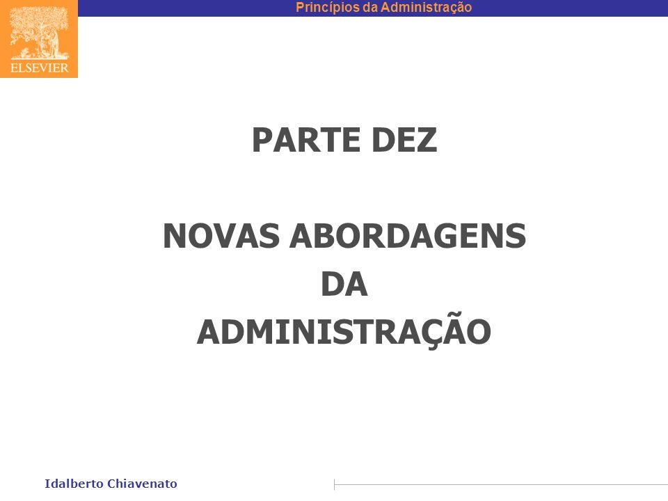 PARTE DEZ NOVAS ABORDAGENS DA ADMINISTRAÇÃO