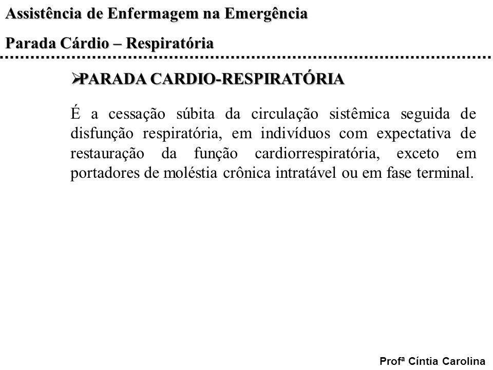 PARADA CARDIO-RESPIRATÓRIA