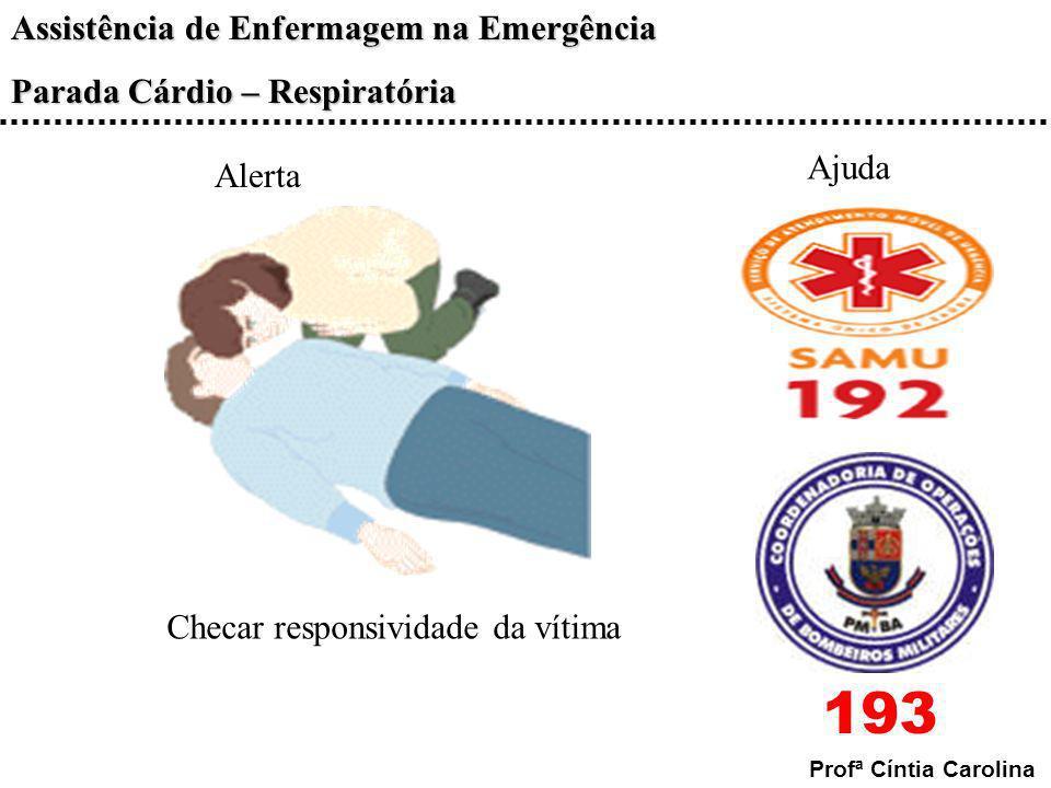 Ajuda Alerta Checar responsividade da vítima 193