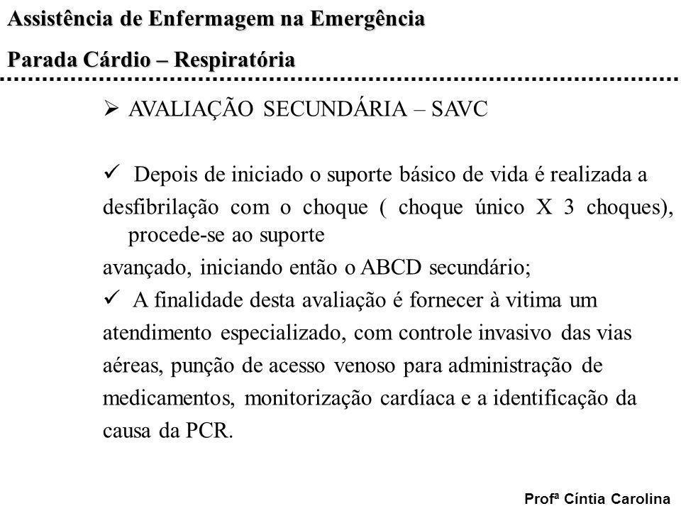 AVALIAÇÃO SECUNDÁRIA – SAVC