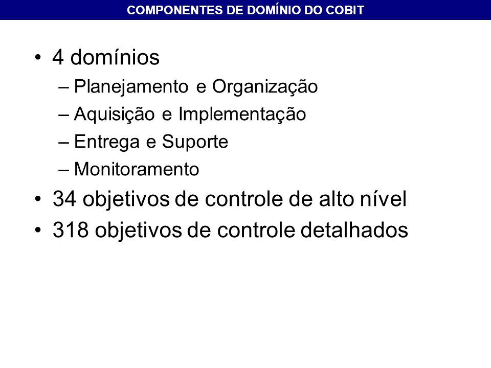 COMPONENTES DE DOMÍNIO DO COBIT