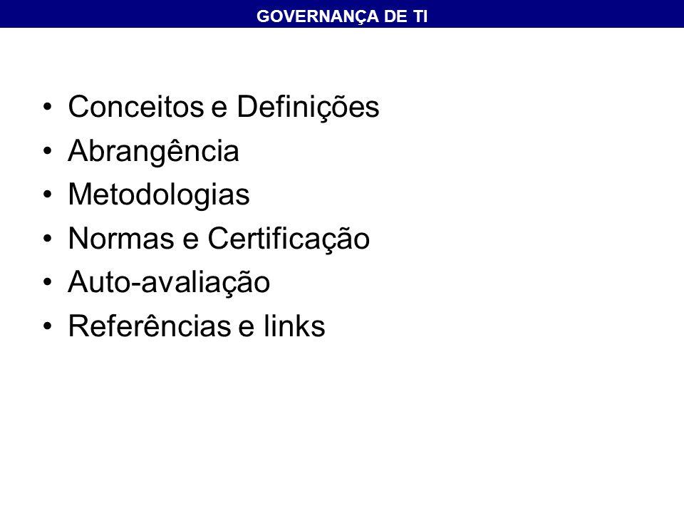 Conceitos e Definições Abrangência Metodologias Normas e Certificação