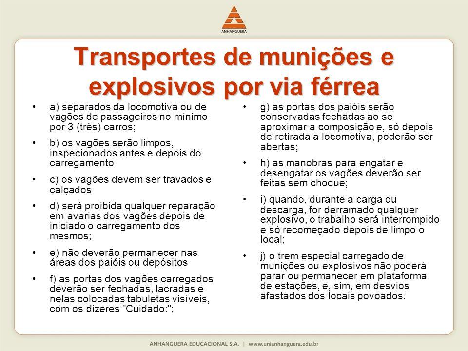 Transportes de munições e explosivos por via férrea