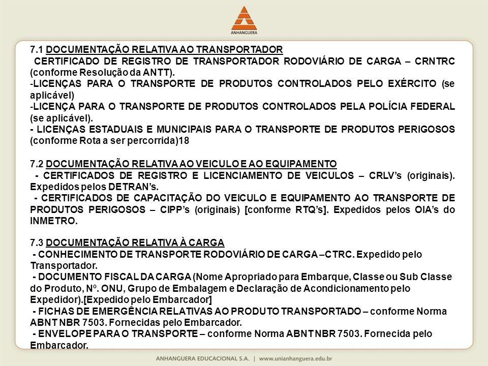 7.1 DOCUMENTAÇÃO RELATIVA AO TRANSPORTADOR