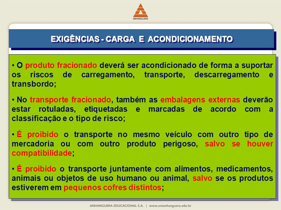 EXIGÊNCIAS - CARGA E ACONDICIONAMENTO