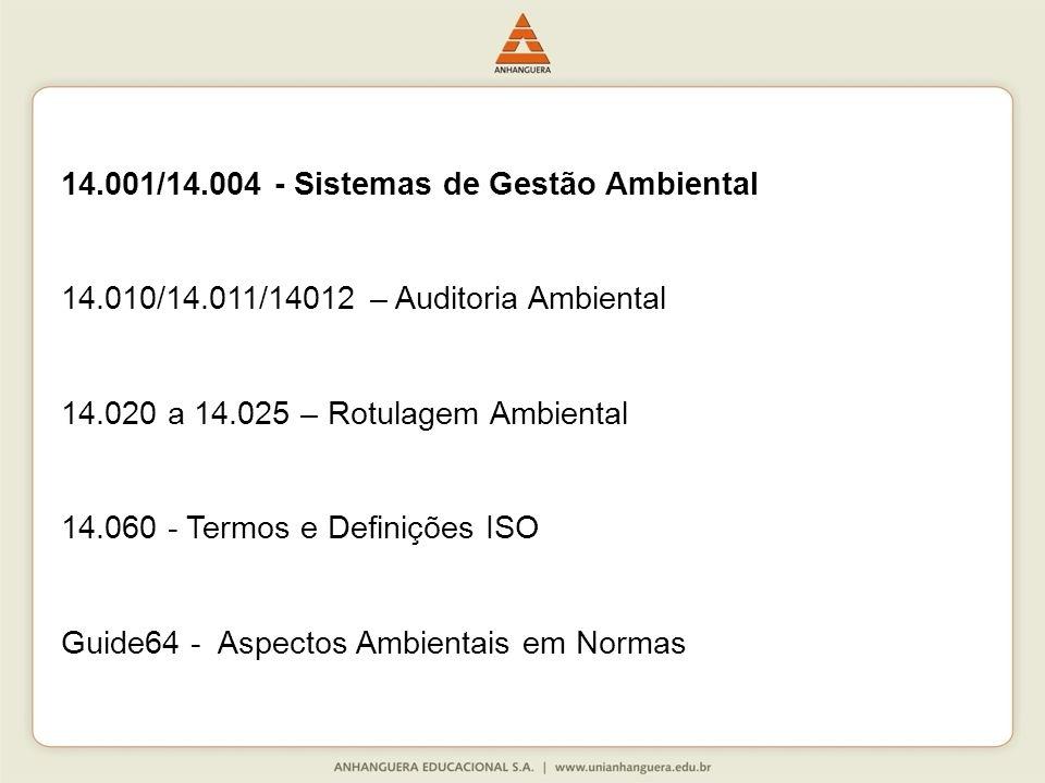 14.001/14.004 - Sistemas de Gestão Ambiental