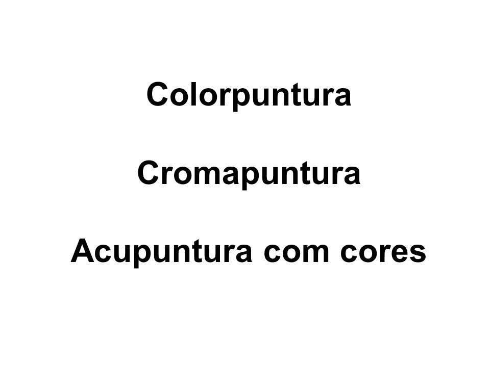 Colorpuntura Cromapuntura Acupuntura com cores