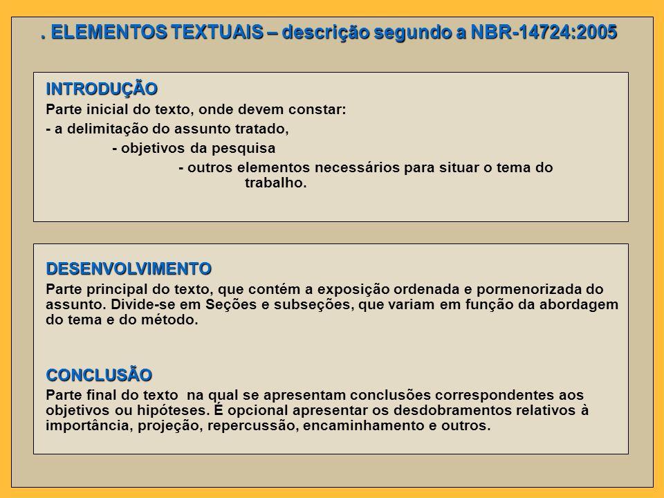 . ELEMENTOS TEXTUAIS – descrição segundo a NBR-14724:2005