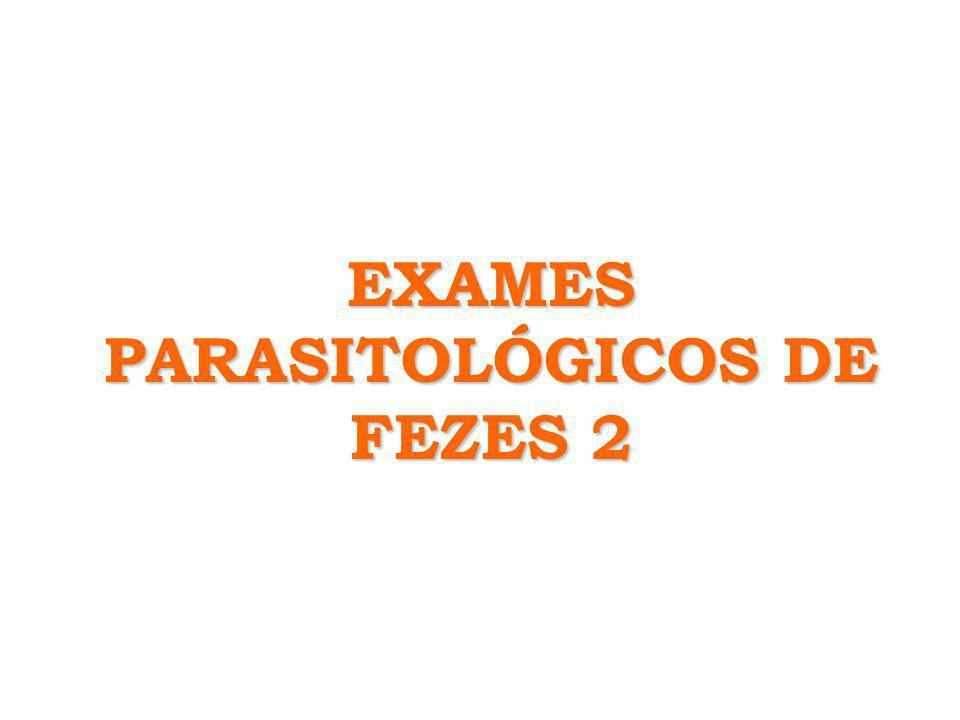 EXAMES PARASITOLÓGICOS DE FEZES 2