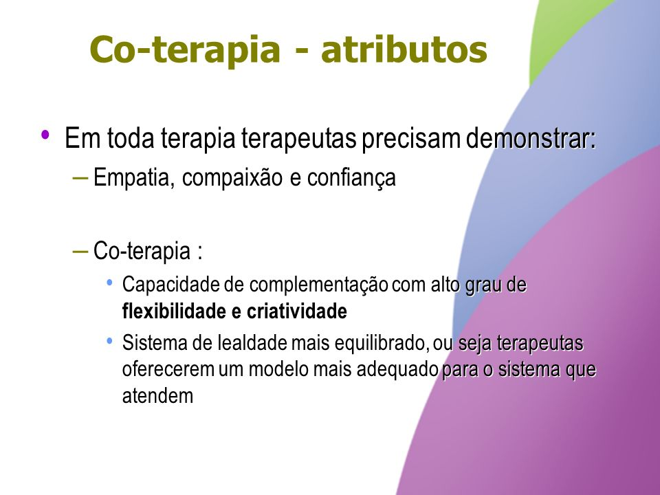 Co-terapia - atributos