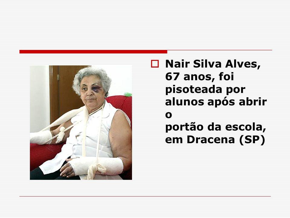 Nair Silva Alves, 67 anos, foi pisoteada por alunos após abrir o portão da escola, em Dracena (SP)