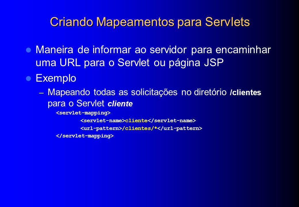 Criando Mapeamentos para Servlets