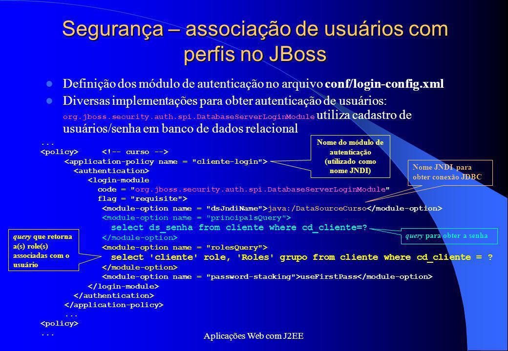 Segurança – associação de usuários com perfis no JBoss