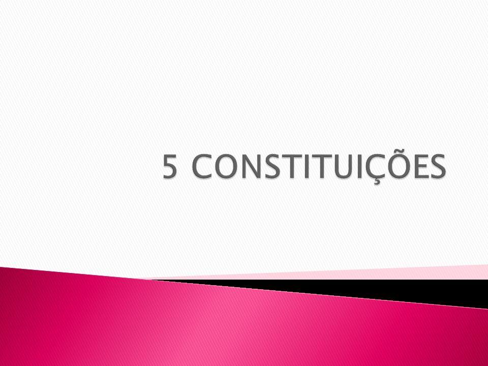 5 CONSTITUIÇÕES