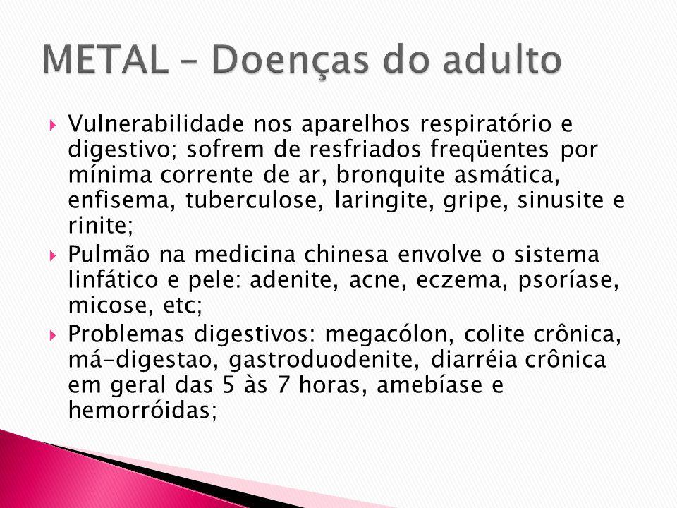METAL – Doenças do adulto