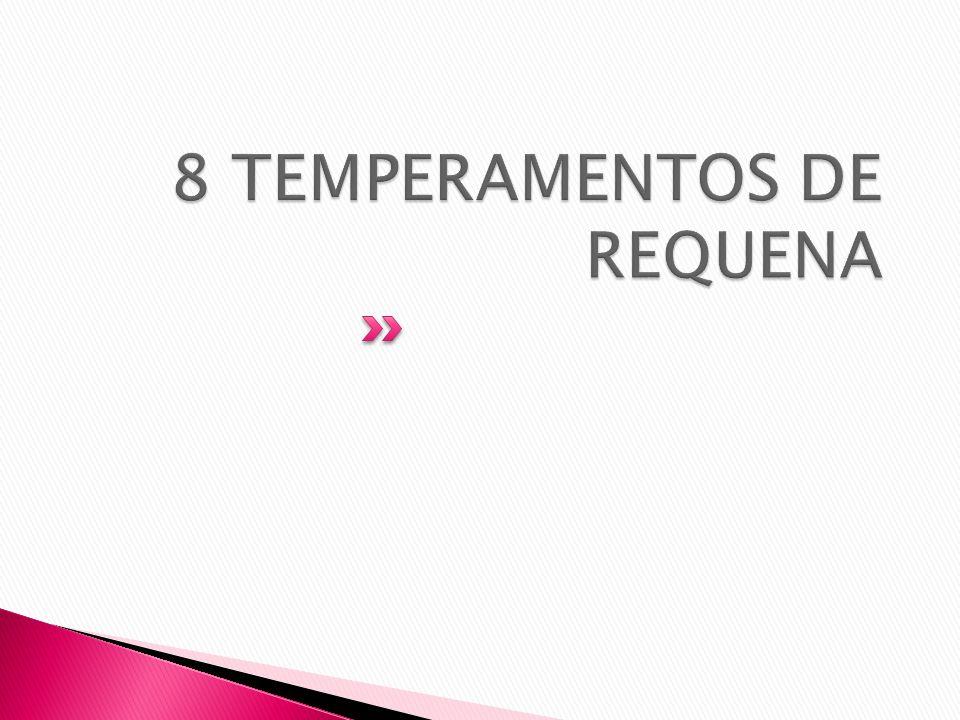 8 TEMPERAMENTOS DE REQUENA