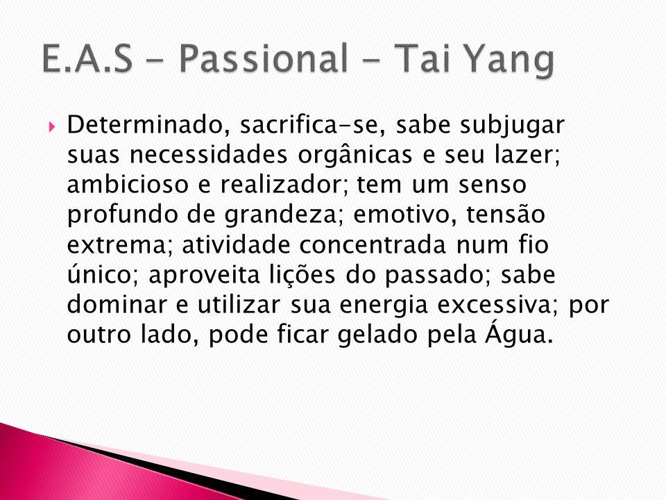 E.A.S - Passional - Tai Yang