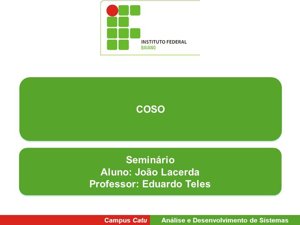 Professor: Eduardo Teles Análise e Desenvolvimento de Sistemas