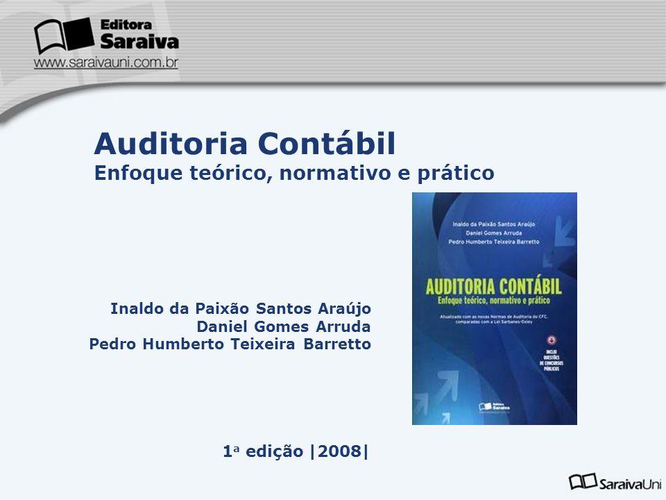 Auditoria Contábil Enfoque teórico, normativo e prático