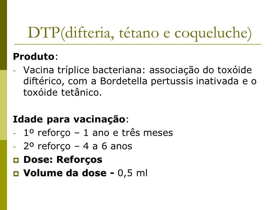 DTP(difteria, tétano e coqueluche)